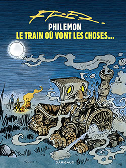 Le train où vont les choses, de Fred