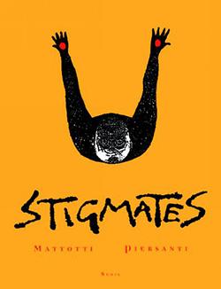Stigmates, de Lorenzo Mattotti et Claudio Piersanti