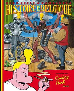 Histoire de la Belgique pour tous, de Kamagurka et Herr Seele
