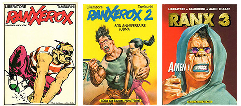 Ranxerox (les 3 tomes) de Liberatore, Tamburini et Chabat