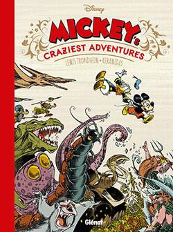 MICKEY'S CRAZIEST ADVENTURES, de Lewis Trondheim et Nicolas Keramidas